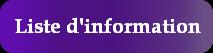 Bouton 5 - Liste d'information